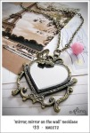 NA0272 – 'mirror, mirror on the wall'necklace